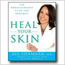 From acne treatment to menopause masks, Dr. Ava Shamban's new book, Heal Your Skin, focuses on beautiful skin throughout life with ingredients that can already be found in your home!