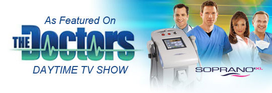 Soprano Laser Hair Removal as seen on The Doctors
